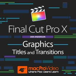 Graphics, Titles and Transitions