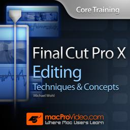 Core Training: Editing Techniques and Concepts