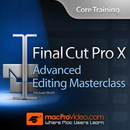 Core Training: Advanced Editing Masterclass