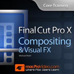 Core Training: Compositing and Visual FX