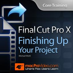 Core Training: Finishing Up Your Project